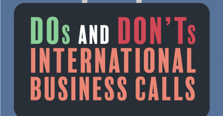 Dos and Don'ts of international business calls