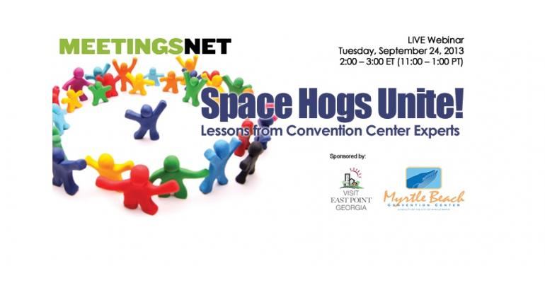 Space Hogs Unite! Lessons from Convention Center Experts
