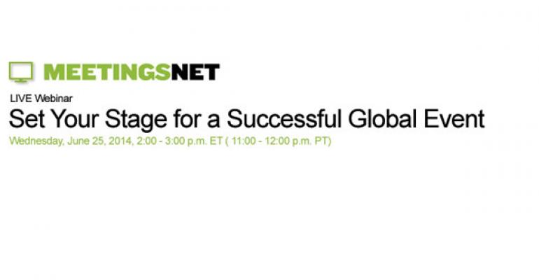 Set Your Stage for a Successful Global Event