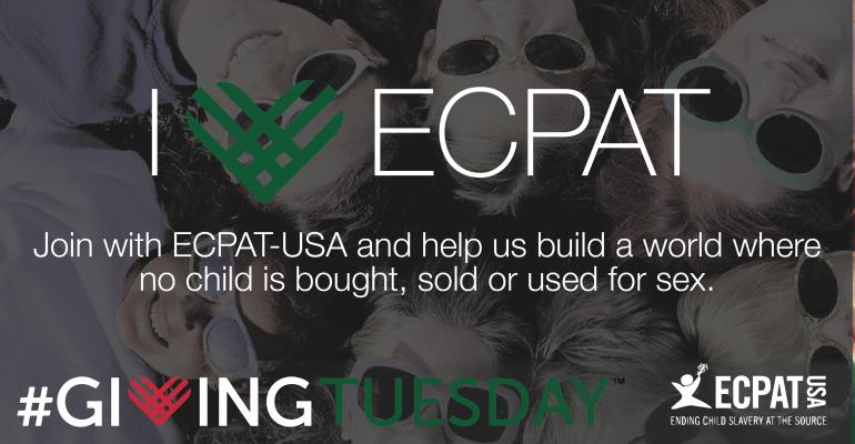 On #GivingTuesday, Consider ECPAT-USA