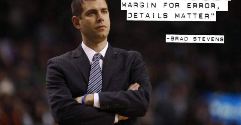 Brad Stevens quote If you have a low margin for error details matter
