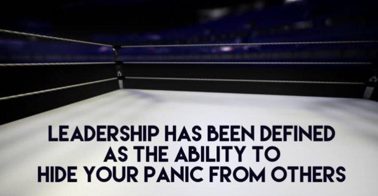 Quote Leadership is the ability to hide your panic from others