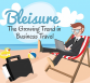 An infographic of bleisure trends from The Europe Hotel and Resort