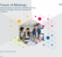 The Future of Meetings Research White Paper