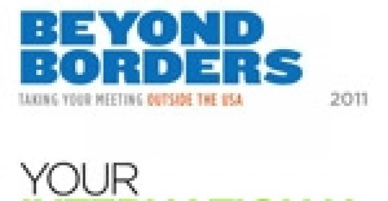 Beyond Borders 2011: Taking Your Meeting Outside the United States
