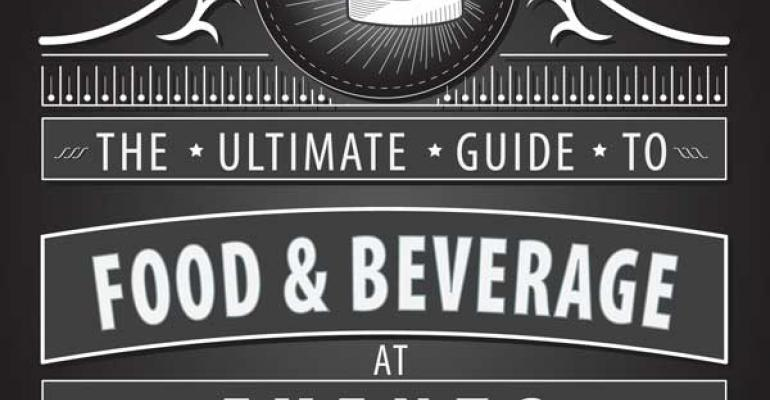 The Ultimate Guide to Food and Beverage at Events